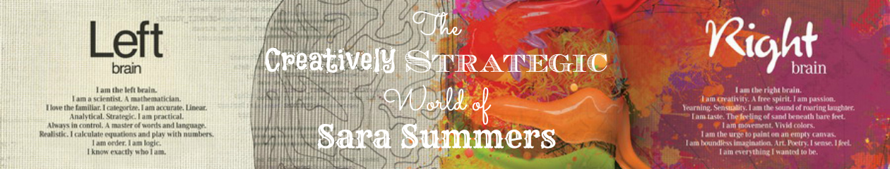 The Creatively Strategic World of Sara Summers